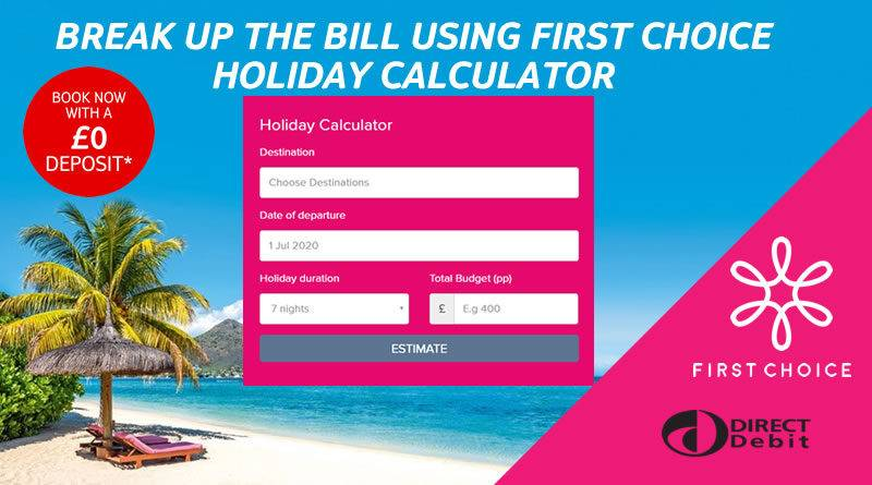 First Choice Holidays no deposit calculator